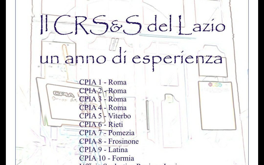 Il CRS&S del Lazio: un anno di esperienza